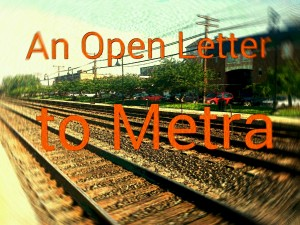 An Open Letter to Metra