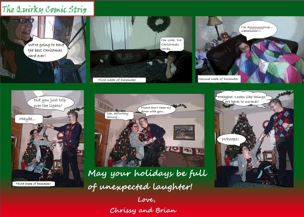 Last year's card was kind of a last ditch effort, because both Brian and I were dying from the flu the first two weeks of December. But we tried. And I fell.