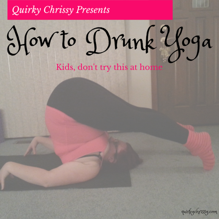How to drunk yoga