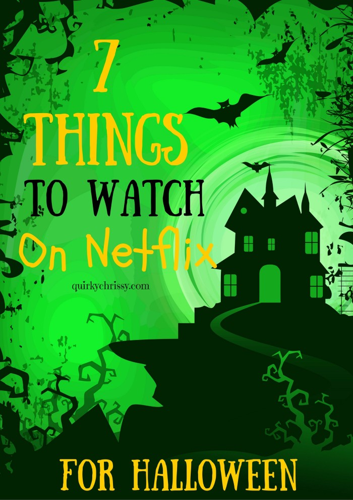 7 Things to watch on Netflix to get you excited for Halloween