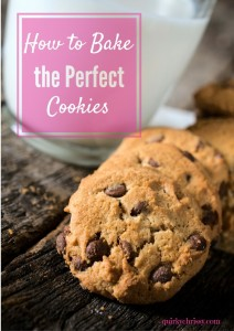 How to bake the perfect cookies