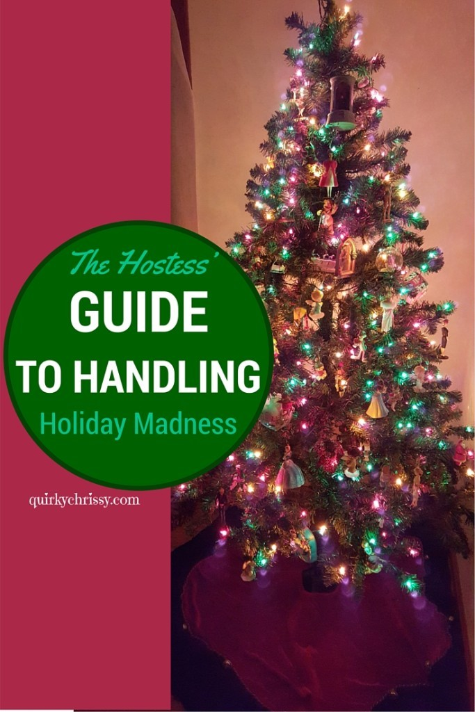 The hostess' guide to handling holiday madness