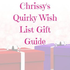 Chrissy's quirky wish list gift guide