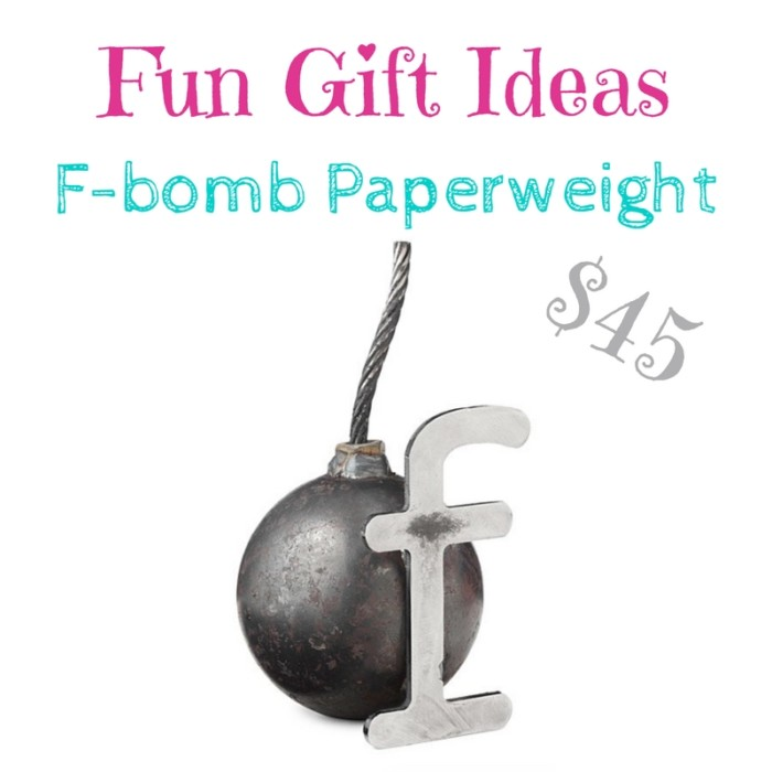 fun gift ideas: f bomb paperweight $45
